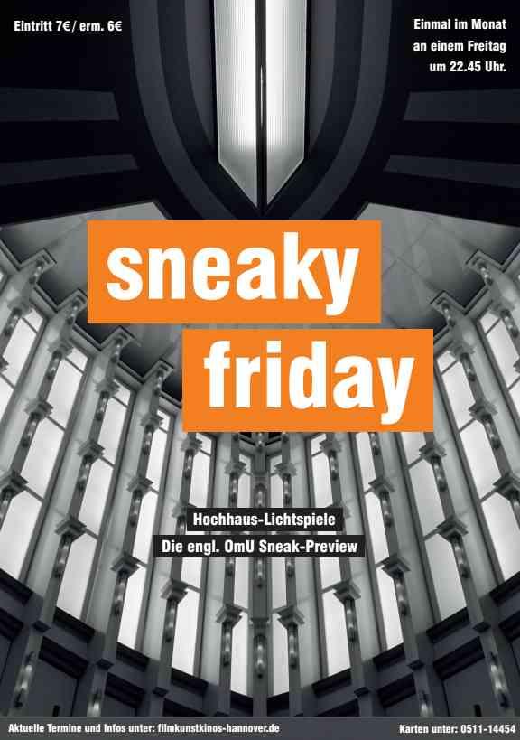 Filmplakat sneaky friday -  Die OmU-SNEAK-PREVIEW