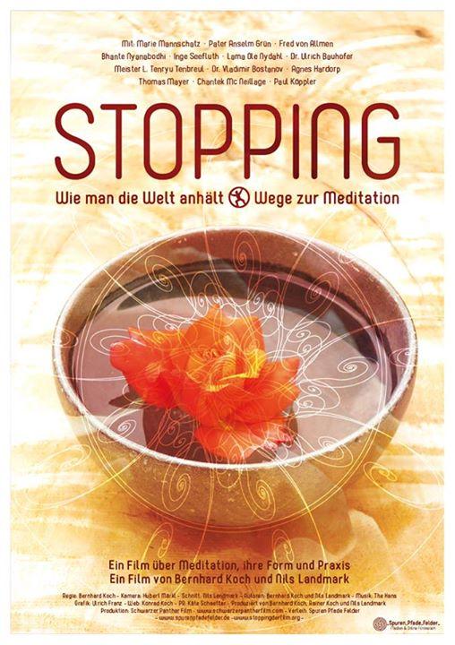 Filmplakat STOPPING - Wie man die Welt anhält - Wege zur Meditation