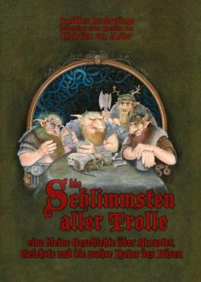 Filmplakat DIE SCHLIMMSTEN ALLER TROLLE - Eine kleine Geschichte über Trolle, Gelehrte und die wahre Natur des Bösen