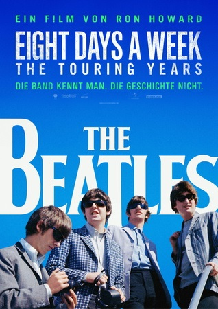 Filmplakat The Beatles: EIGHT DAYS A WEEK - THE TOURING YEARS - engl. OmU