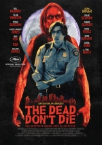 Filmplakat THE DEAD DON'T DIE - engl. OmU