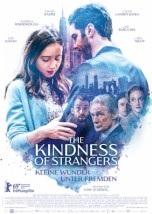 Filmplakat THE KINDNESS OF STRANGERS - Kleine Wunder unter Fremden