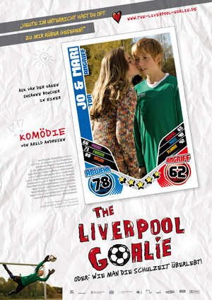 Filmplakat THE LIVERPOOL GOALIE oder: wie man die Schulzeit überlebt!