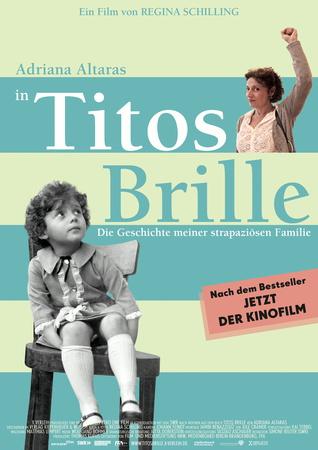 Filmplakat TITOS BRILLE - Die Geschichte meiner strapaziösen Familie