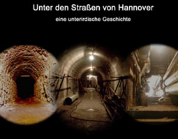 Filmplakat Unter den Straßen von Hannover - Eine unterirdische Geschichte