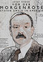 Filmplakat Vor der Morgenröte - Stefan Zweig in Amerika