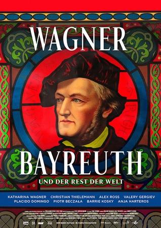 Filmplakat WAGNER, BAYREUTH & DER REST DER WELT
