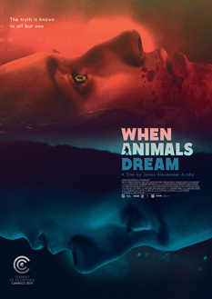 Filmplakat WHEN ANIMALS DREAM
