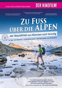 Filmplakat Zu Fuß über die Alpen - Der Kinofilm