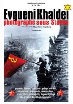 Filmplakat Jewgeni Khaldej, Fotograf unter Stalin - engl UT