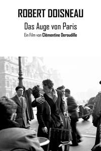 Filmplakat Robert Doisneau - Das Auge von Paris OmU