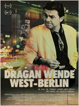 Filmplakat  DRAGAN WENDE - West Berlin