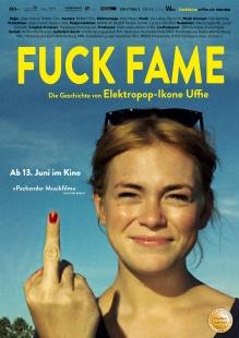 Filmplakat Fuck Fame – Die Geschichte von Elektropop-Ikone Uffie