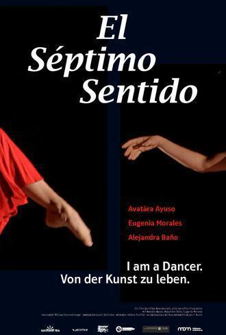 Filmplakat EL SEPTIMO SENTIDO - I am a dancer. Von der Kunst zu leben