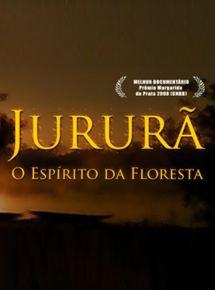 Filmplakat Jururã, o Espirito da floresta - port. OmeU