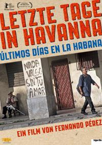Filmplakat Letzte Tage in Havanna - Ùltimos días en la Habana - span. OmU