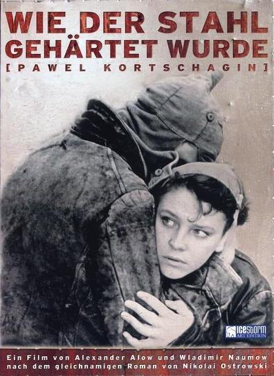 Filmplakat Wie der Stahl gehärtet wurde - 100 Jahre Oktoberrevolution