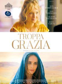 Filmplakat Troppa grazia - Zu viele Wunder - ital. OmU