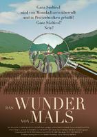 Filmplakat Das Wunder von Mals - Wie ein Dorf der Agrarindustrie die Stirn bietet